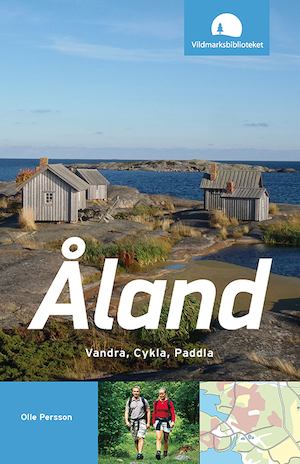 Åland : vandra, cykla, paddla / Olle Persson.