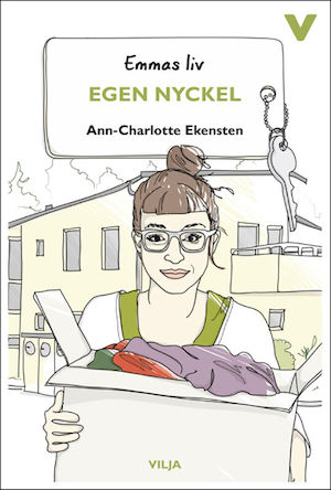 Egen nyckel / Ann-Charlotte Ekensten ; illustrationer: Christina Heitmann.