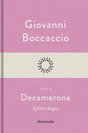 Decamerone: Vol. 6, Sjätte dagen