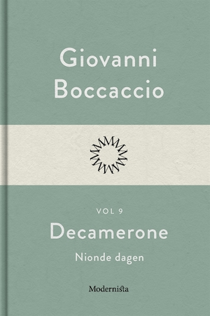 Decamerone: Vol. 9, Nionde dagen