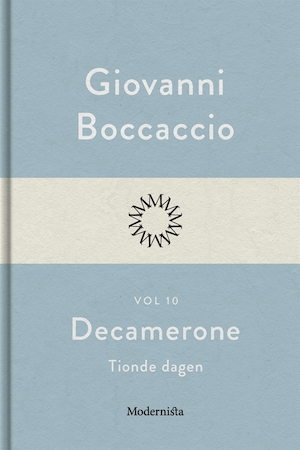 Decamerone: Vol. 10, Tionde dagen