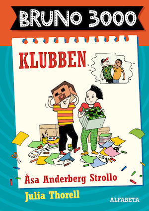 Klubben / Åsa Anderberg Strollo ; illustrationer av Julia Thorell