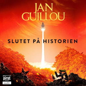 Slutet på historien / Jan Guillou.