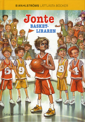 Jonte, basketliraren / Lena Stenbrink ; illustrationer: Tor Jäger.