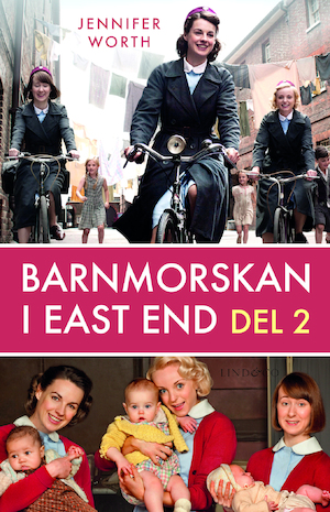 Barnmorskan i East End: D. 2.